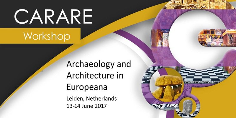 "Workshop: ""Archaeology and Architecture in Europeana"" - Leiden University..."