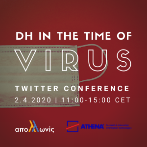"""DH in the time of Virus"" Twitter Conference, 2.4.2020..."
